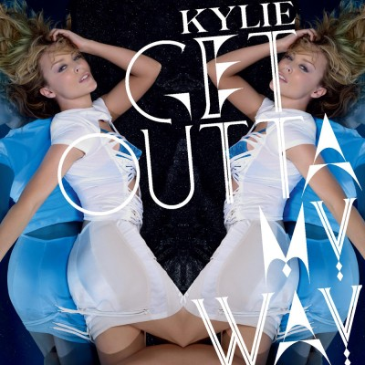Kylie-Minogue-Get-Outta-My-Way-Official-Single-Cover-400x400