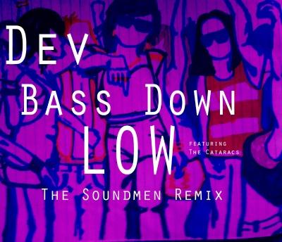 Dev-bass-down-low-soundmen