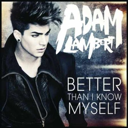Adam-Lambert-Better-Than-I-Know-Myself-MP3-Preview