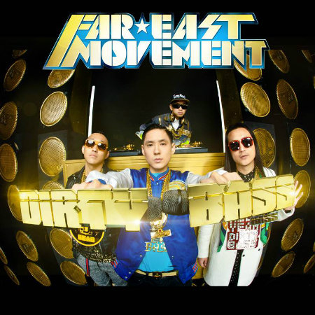 Far-east-movement-dirty-bass
