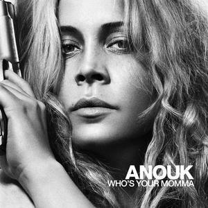 Anouk_whosyourmomma